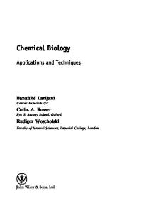 Chemical Biology: Techniques and Applications