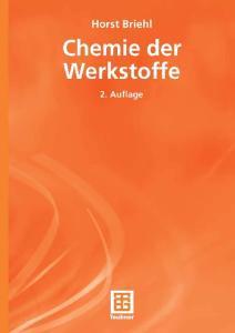 Chemie der Werkstoffe 2. Auflage