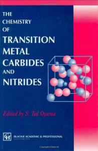 Chemistry of Transition Metal Carbides and Nitrides