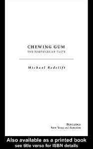 Chewing Gum: The Fortunes of Taste