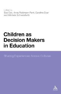 Children As Decision Makers in Education: Sharing Experiences Across Cultures