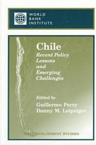 Chile: Recent Policy Lessons and Emerging Challenges (Wbi Development Studies)
