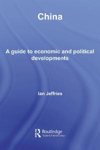China:  A Guide to Economic and Political Develolpments (Guides to Economic and Political Developments in Asia)