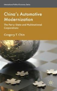 China's Automotive Modernization: The Party-State and Multinational Corporations