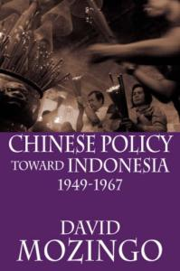 Chinese Policy Toward Indonesia, 1949-1967