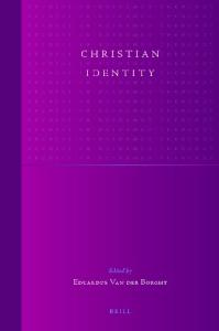 Christian Identity (Studies in Reformed Theology)