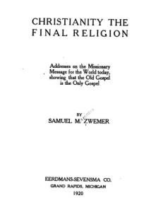 CHRISTIANITY THE FINAL RELIGION