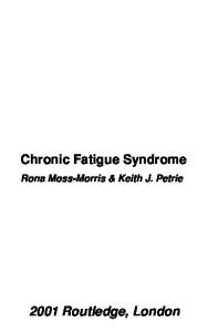 Chronic Fatigue Syndrome (The Experience of Illness)
