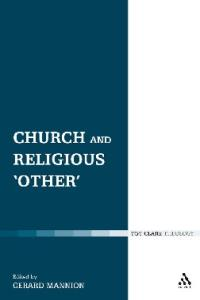 Church and Religious 'Other' (Ecclesiological Investigations)