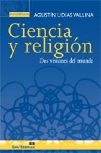 Ciencia y Religión: Dos Visiones del Mundo, 2E