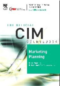 CIM Coursebook 05 06 Marketing Planning (CIM Coursebook) (CIM Coursebook)
