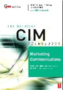 CIM Coursebook 06 07 Marketing Communications (Cim Coursebook)