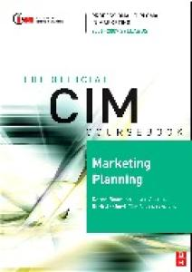 CIM Coursebook 06 07 Marketing Planning (CIM Coursebook)