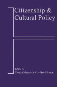 Citizenship and Cultural Policy (Cultural Media Policy series)