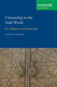 Citizenship in the Arab world: kin, religion and nation-state