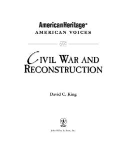 Civil War and Reconstruction (American Heritage, American Voices series)