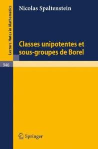 Classes unipotentes et sous-groupes de Borel