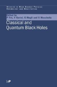 Classical and Quantum Black Holes