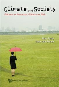 Climate and Society: Climate As Resource, Climate As Risk