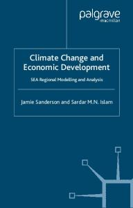 Climate Change and Economic Development: SEA Regional Modelling and Analysis