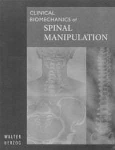 Clinical Biomechanics of Spinal Manipulation
