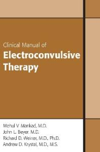 Clinical Manual of Electroconvulsive Therapy, Second Edition
