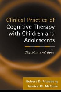 Clinical Practice of Cognative Therapy With Children and Adolescents