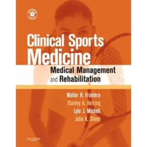 Clinical Sports Medicine: Medical Management and Rehabilitation