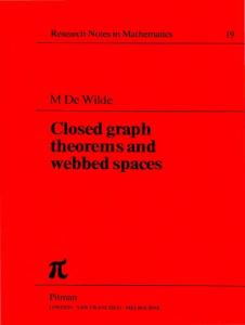 Closed Graph Theorems and Webbed Spaces