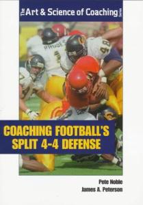 Coaching Football's Split 4-4 Defense (Art & Science of Coaching)