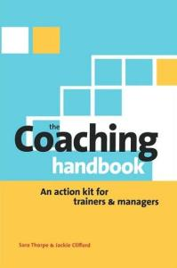 Coaching Handbook: An Action Kit for Trainers and Managers