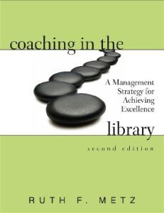Coaching in the Library: A Management Strategy for Achieving Excellence