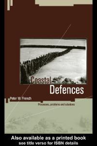 Coastal Defences: Processes, Problems and Solutions