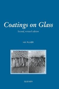 Coatings on Glass, Second Edition
