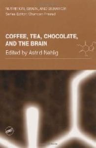 Coffee, Tea, Chocolate, and the Brain (Nutrition, Brain and Behavior)
