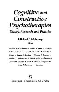 Cognitive and Constructive Psychotherapies: Theory, Research and Practice