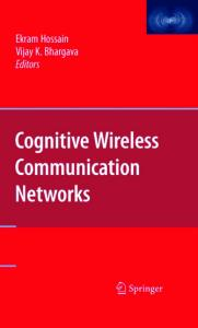 Cognitive Wireless Communication Networks