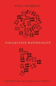 Collective Rationality: Equilibrium in Cooperative Games