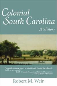 Colonial South Carolina: a history