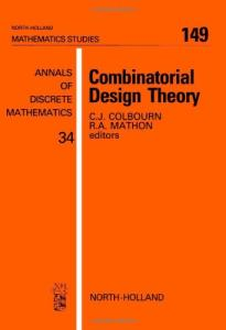 Combinatorial Design Theory (Mathematics Studies)