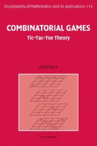 Combinatorial Games: Tic-Tac-Toe Theory (Encyclopedia of Mathematics and its Applications 114)