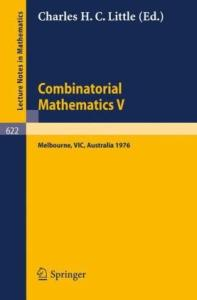 Combinatorial Mathematics V
