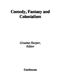 Comedy Fantasy and Colonialism