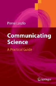 Communicating Science: A Practical Guide
