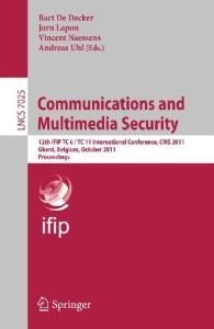 Communications and Multimedia Security - CMS 2011