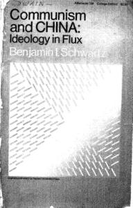 Communism and China: Ideology in Flux