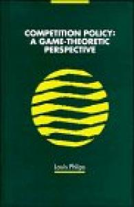 Competition Policy: A Game-Theoretic Perspective