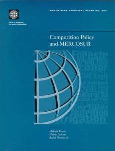 Competition policy and MERCOSUR, Volumes 23-385