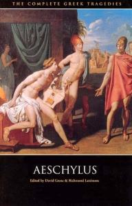 Complete Greek Tragedies: Aeschylus