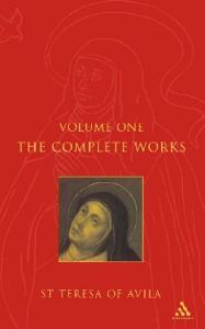 Complete Works St. Teresa of Avila, Vol. 1